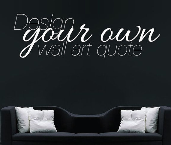 How To Create Your Own Wall Decal?